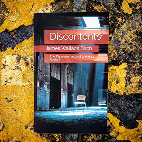 Discontents: The Disappearance of a Young Radical Audio Book  By  cover art