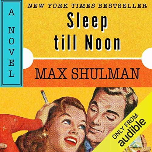 Sleep till Noon audiobook cover art