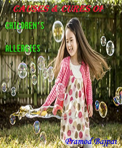 Causes & Cures of Children's Allergies
