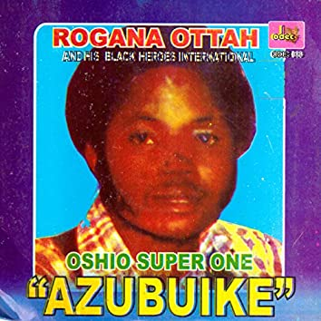 "Oshio Super One ""Azubuike"""