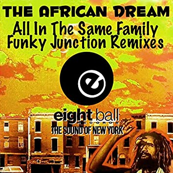 The African Dream (All In The Same Family)