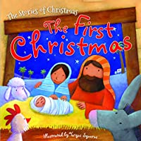 The First Christmas (Stories of Christmas)