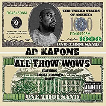 All Thow Wows (feat. Gambla, Stagmotta & So Busy)