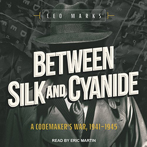 Between Silk and Cyanide audiobook cover art