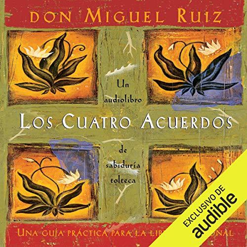Los cuatro acuerdos [The Four Agreements] cover art