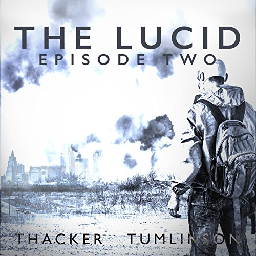 The Lucid: Episode Two audiobook cover art