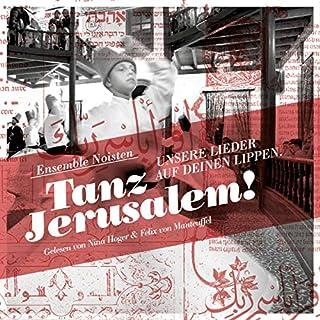 Tanz Jerusalem! Unsere Lieder auf deinen Lippen Titelbild