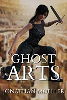 Ghost Arts (Ghost Exile)
