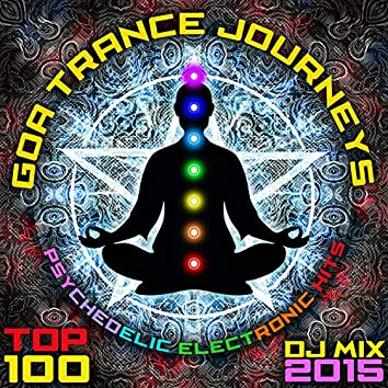 Goa Trance Journeys - Top 100 Psychedelic Electronic Hits DJ Mix 2015