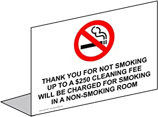 Thank You for Not Smoking Up to A $250 Cleaning Fee Will Be Charged for Smoking in A Non-Smoking Room Sign, 5x3.5 in. Aluminum by ComplianceSigns