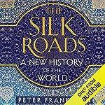 The Silk Roads cover art