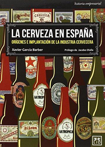 La Cerveza En España (Historia empresarial)
