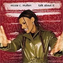 Talk About It by Nicole C. Mullen (2002-08-30)
