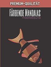Färbende Mandalas meeresfauna - Premium-Qualität: Prächtige Mandalas für die leidenschaftliche | Malbuch Erwachsene und Ki...