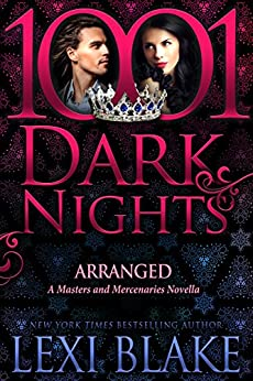 Arranged: A Masters and Mercenaries Novella by [Lexi Blake]