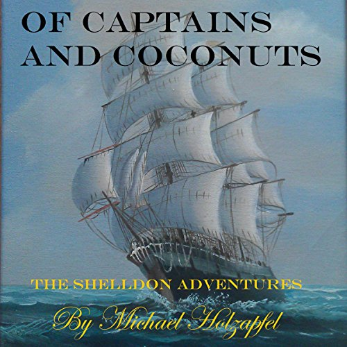 Of Captains and Coconuts audiobook cover art
