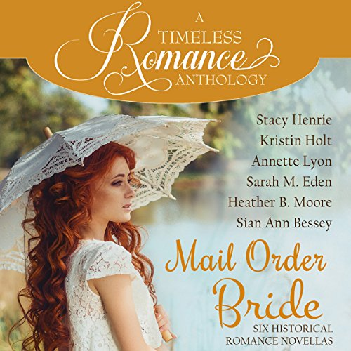 Mail Order Bride Collection     Six Historical Romance Novellas              De :                                                                                                                                 Stacy Henrie,                                                                                        Kristin Holt,                                                                                        Annette Lyon,                   and others                          Lu par :                                                                                                                                 Christa Lewis                      Durée : 9 h et 59 min     Pas de notations     Global 0,0