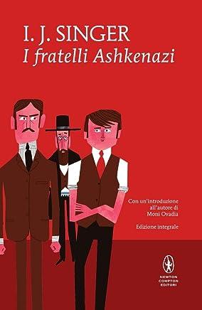 I fratelli Ashkenazi. Ediz. integrale