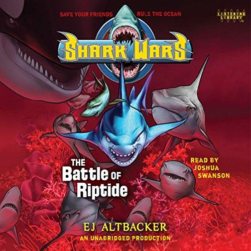 Shark Wars 2: The Battle of Riptide audiobook cover art