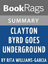 Summary & Study Guide: Clayton Byrd Goes Underground