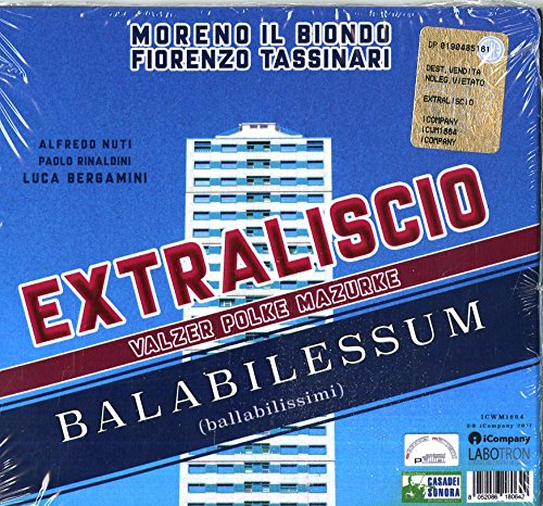 Extraliscio Not Danceable Balabilessum (Valzer,Polke,Mazurke)