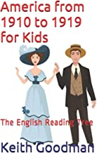 America from 1910 to 1919 for Kids: The English Reading Tree