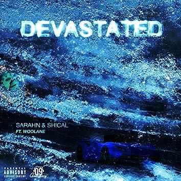 Devastated