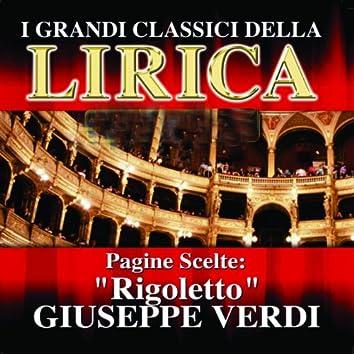 Giuseppe Verdi : Rigoletto, Pagine scelte (I grandi classici della Lirica)