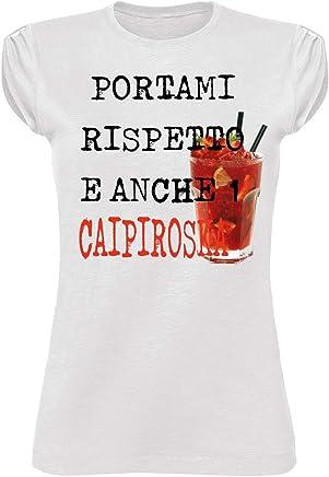 1c8196d698361e T Shirt Donna T-Shirt PORTAMI Rispetto E Anche 1 CAIPIROSKA Hipster Scritte  Citazioni Cocktail