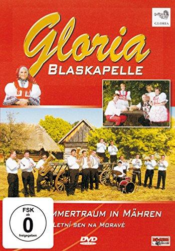 Blaskapelle Gloria - Ein Sommertraum in Mähren