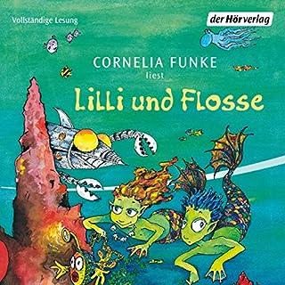 Lilli und Flosse                   Autor:                                                                                                                                 Cornelia Funke                               Sprecher:                                                                                                                                 Cornelia Funke                      Spieldauer: 59 Min.     28 Bewertungen     Gesamt 4,7