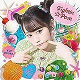 Fightin★Pose / 小倉唯