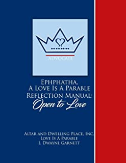 Ephphatha: Open to Love: Love Is A Parable Training Manual