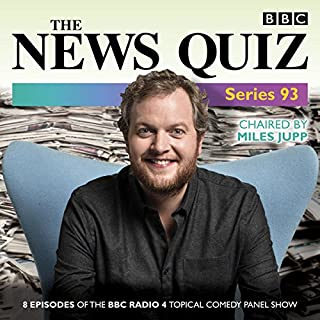 The News Quiz: Series 93     The topical BBC Radio 4 comedy panel show              By:                                                                                                                                 BBC Radio Comedy                               Narrated by:                                                                                                                                 Jeremy Hardy,                                                                                        Miles Jupp,                                                                                        Susan Calman                      Length: 3 hrs and 41 mins     25 ratings     Overall 4.9