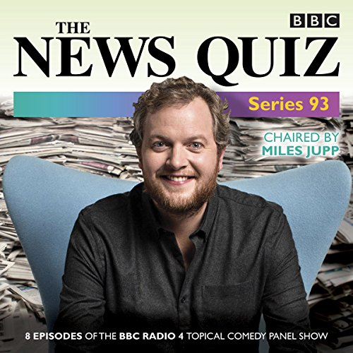 The News Quiz: Series 93     The topical BBC Radio 4 comedy panel show              By:                                                                                                                                 BBC Radio Comedy                               Narrated by:                                                                                                                                 Jeremy Hardy,                                                                                        Miles Jupp,                                                                                        Susan Calman                      Length: 3 hrs and 41 mins     1 rating     Overall 5.0
