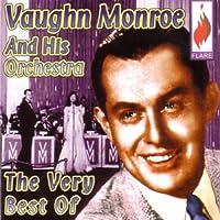 The Very Best of Vaughn Monroe