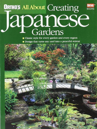 Compare Textbook Prices for Ortho's All About Creating Japanese Gardens 1 Edition ISBN 0884754095341 by Ortho