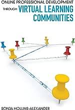 Online Professional Development Through Virtual Learning Communities