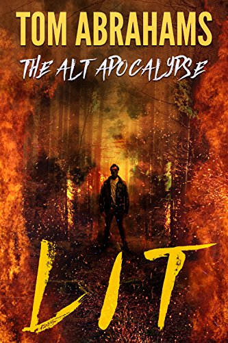 Lit (The Alt Apocalypse Book 2)