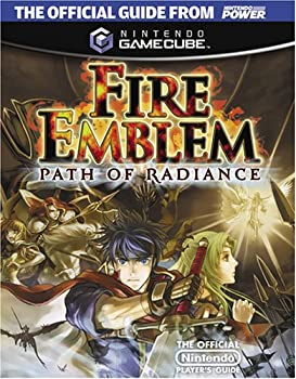 Official Nintendo Fire Emblem: Path of Radiance Player's Guide 1598120034 Book Cover