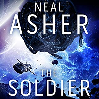 The Soldier                   By:                                                                                                                                 Neal Asher                               Narrated by:                                                                                                                                 Peter Noble                      Length: 16 hrs and 21 mins     119 ratings     Overall 4.5
