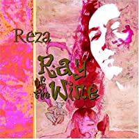 Reza-Ray of the Wine