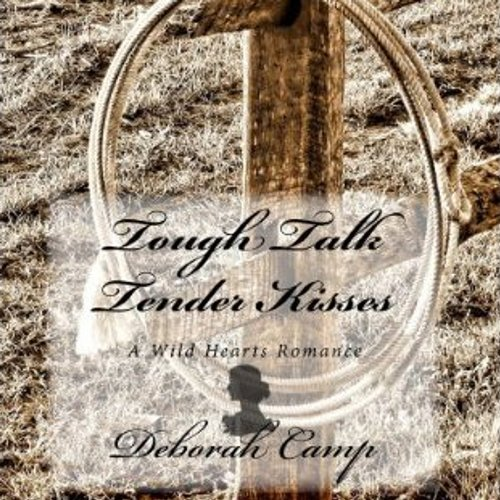 Tough Talk, Tender Kisses audiobook cover art