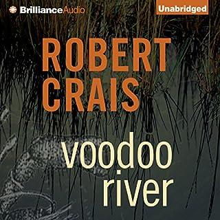 Voodoo River     An Elvis Cole - Joe Pike Novel, Book 5              Auteur(s):                                                                                                                                 Robert Crais                               Narrateur(s):                                                                                                                                 Mel Foster                      Durée: 9 h et 44 min     3 évaluations     Au global 5,0