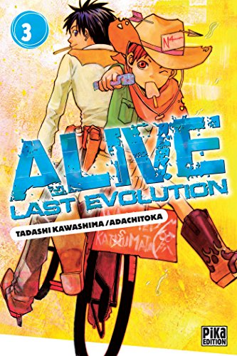 Alive T03 : Last Evolution