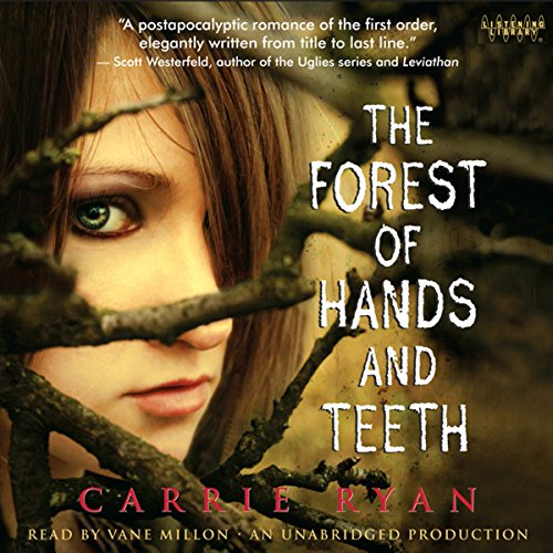 The Forest of Hands and Teeth Audiobook By Carrie Ryan cover art