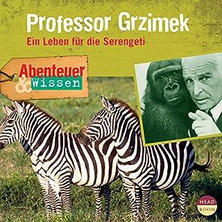 Professor Grzimek - Ein Leben für die Serengeti Titelbild