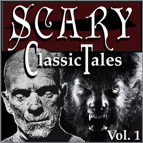 Classic Scary Tales, Volume One cover art