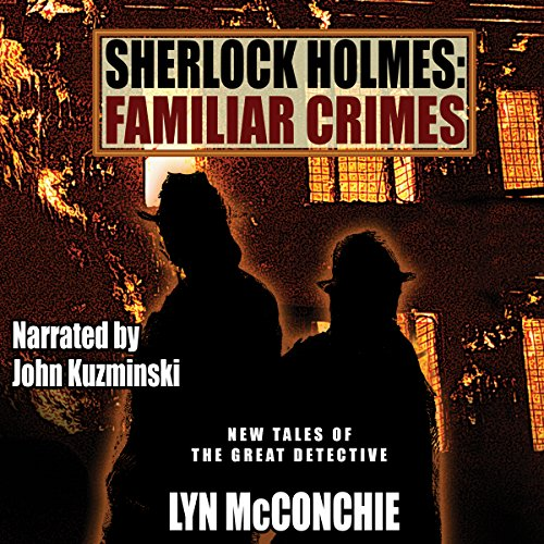 Sherlock Holmes: Familiar Crimes Audiobook By Lyn McConchie cover art