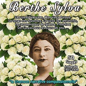 """Berthe sylva - """"La chanson narrative compassionnelle"""" (Intégrale (1927-1939) - Les roses blanches)"""